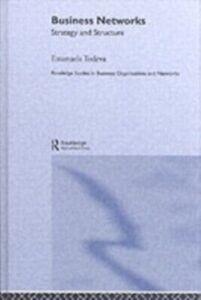 Foto Cover di Business Networks, Ebook inglese di Emanuela Todeva, edito da Taylor and Francis