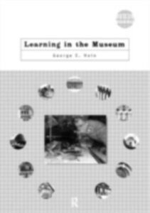 Foto Cover di Learning in the Museum, Ebook inglese di George E. Hein, edito da Taylor and Francis
