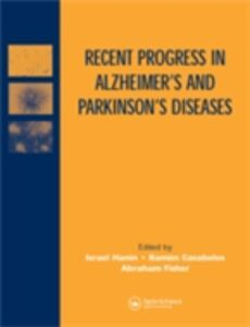 Ebook in inglese Recent Progress in Alzheimer's and Parkinson's Diseases Cacabelos, Ramon , Fisher, Abraham , Hanin, Israel