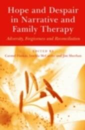Hope and Despair in Narrative and Family Therapy