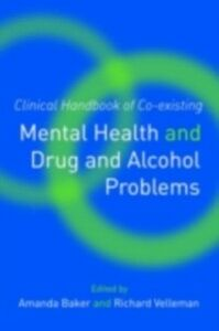 Ebook in inglese Clinical Handbook of Co-existing Mental Health and Drug and Alcohol Problems -, -