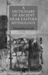Dictionary of Ancient Near Eastern Mythology