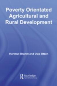 Ebook in inglese Poverty Orientated Agricultural and Rural Development Brandt, Hartmut , Otzen, Uwe