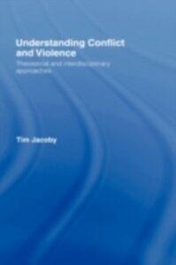 Ebook in inglese Understanding Conflict and Violence Jacoby, Tim