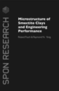 Foto Cover di Microstructure of Smectite Clays and Engineering Performance, Ebook inglese di Roland Pusch,Raymond N. Yong, edito da Taylor and Francis