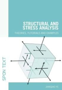 Ebook in inglese Structural and Stress Analysis Ye, Jianqiao