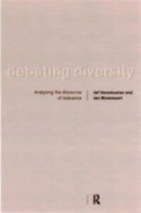 Foto Cover di Debating Diversity, Ebook inglese di Jan Blommaert,Jef Verschueren, edito da Taylor and Francis