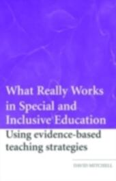 What Really Works in Special and Inclusive Education