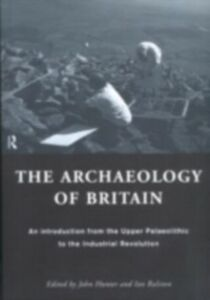 Ebook in inglese Archaeology of Britain -, -