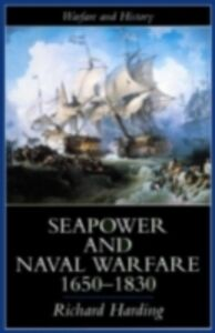 Foto Cover di Seapower and Naval Warfare, 1650-1830, Ebook inglese di Dr Richard Harding,Richard Harding, edito da Taylor and Francis