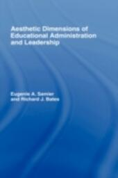 Aesthetic Dimensions of Educational Administration & Leadership