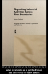 Ebook in inglese Organizing Industrial Activities Across Firm Boundaries Dubois, Anna