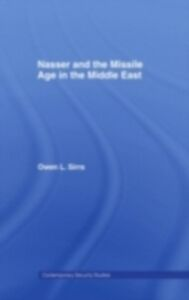 Ebook in inglese Nasser and the Missile Age in the Middle East Sirrs, Owen L.