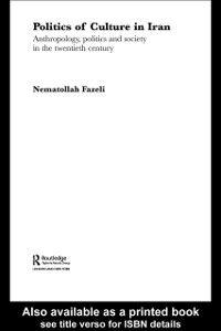 Foto Cover di Politics of Culture in Iran, Ebook inglese di Nematollah Fazeli, edito da Taylor and Francis