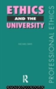 Ebook in inglese Ethics and the University Davis, Michael