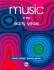 Foto Cover di Music in the Early Years, Ebook inglese di Joanna Glover,Susan Young, edito da Taylor and Francis