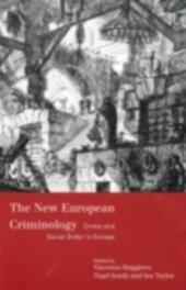 New European Criminology