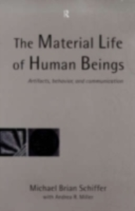 Ebook in inglese Material Life of Human Beings Schiffer, Michael Brian