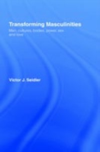 Ebook in inglese Transforming Masculinities Seidler, Vic
