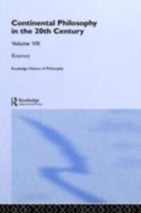 Ebook in inglese Routledge History of Philosophy Volume VIII Kearney, Richard