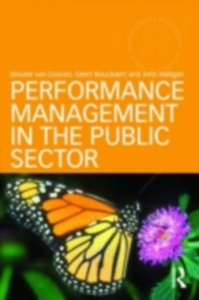 Ebook in inglese Performance Management in the Public Sector Bouckaert, Geert , Dooren, Wouter van , Halligan, John
