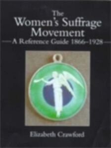 Foto Cover di Women's Suffrage Movement, Ebook inglese di Elizabeth Crawford, edito da Taylor and Francis