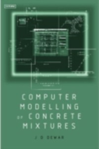 Ebook in inglese Computer Modelling of Concrete Mixtures Dewar, Joe