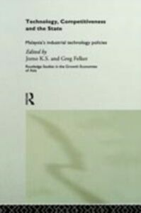 Foto Cover di Technology, Competitiveness and the State, Ebook inglese di Greg Felker,K. S. Jomo, edito da Taylor and Francis