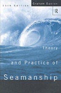 Ebook in inglese Theory and Practice of Seamanship XI Danton, Graham