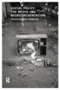 Ebook in inglese Social Policy, the Media and Misrepresentation