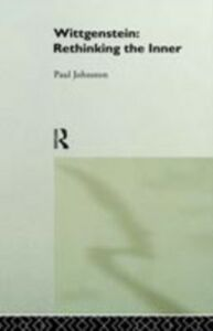 Ebook in inglese Wittgenstein: Rethinking the Inner Johnston, Dr Paul , Johnston, Paul