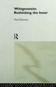 Ebook in inglese Wittgenstein: Rethinking the Inner Johnston, Dr Paul , Johnston, Paul