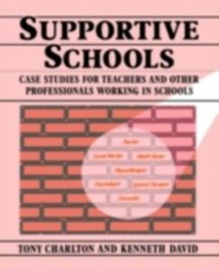 Ebook in inglese Supportive Schools Charlton, Tony , David, Kenneth