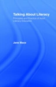 Ebook in inglese Talking About Literacy Mace, Jane , Nfa, Jane Mace
