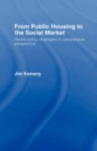 Ebook in inglese From Public Housing Soc Market Kemeny, J
