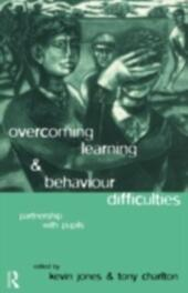 Overcoming Learning and Behaviour Difficulties