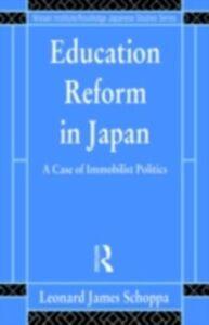 Foto Cover di Education Reform in Japan, Ebook inglese di Leonard James Schoppa, edito da Taylor and Francis