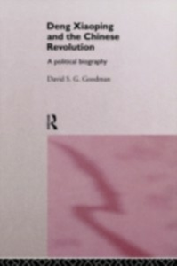 Ebook in inglese Deng Xiaoping and the Chinese Revolution Goodman, David