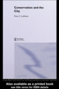 Ebook in inglese Conservation and the City Larkham, Peter