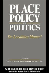 Ebook in inglese Place, Policy and Politics