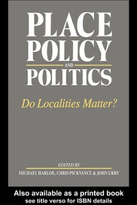Ebook in inglese Place, Policy and Politics -, -
