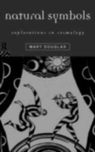 Ebook in inglese Natural Symbols Douglas, Mary , Douglas, Professor Mary