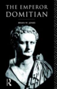 Foto Cover di Emperor Domitian, Ebook inglese di Brian Jones, edito da Taylor and Francis