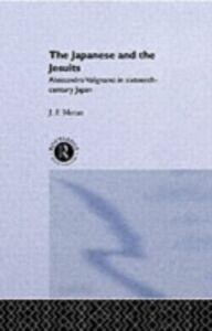 Foto Cover di Japanese and the Jesuits, Ebook inglese di J. F. Moran,Mr J F Moran, edito da Taylor and Francis