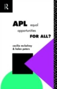 Ebook in inglese APL: Equal Opportunities for All? McKelvey, Cecilia , Peters, Helen