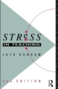 Ebook in inglese Stress in Teaching Dunham, Dr Jack , Dunham, Jack