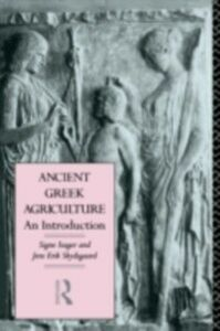 Ebook in inglese Ancient Greek Agriculture Isager, Signe , Skydsgaard, Jens Erik