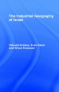 Foto Cover di Industrial Geography of Israel, Ebook inglese di AA.VV edito da Taylor and Francis