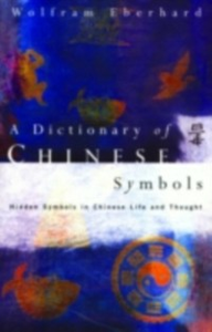 Ebook in inglese Dictionary of Chinese Symbols Eberhard, Wolfram