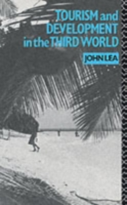 Ebook in inglese Tourism and Development in the Third World Lea, John